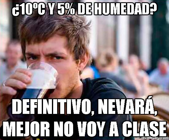 Universitario_experimentado - El meteorólogo experto, para lo que le interesa