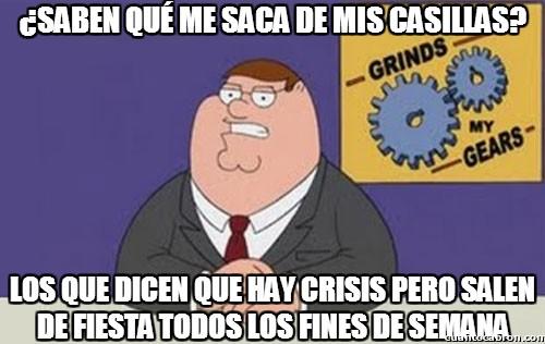 crisis,fiesta,fin de semana,findes,hipocresía,peter