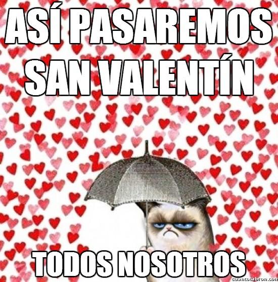 Grumpy_cat - Feliz San Valentín a todos y tal...