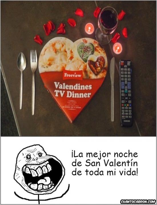 Forever_alone - [Tema de la semana] Una genial noche de San Valentín