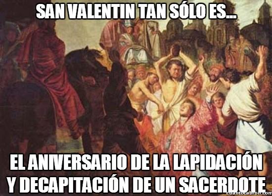 Meme_otros - Lo que realmente es San Valentín