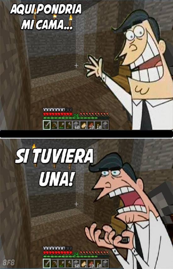 Si_tuviera_uno - Si no te ha pasado es porque nunca has jugado a Minecraft