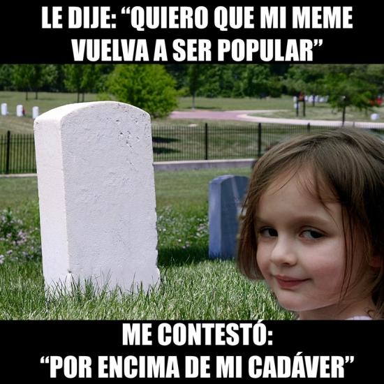 Meme_otros - ¡Disaster girl ha vuelto!