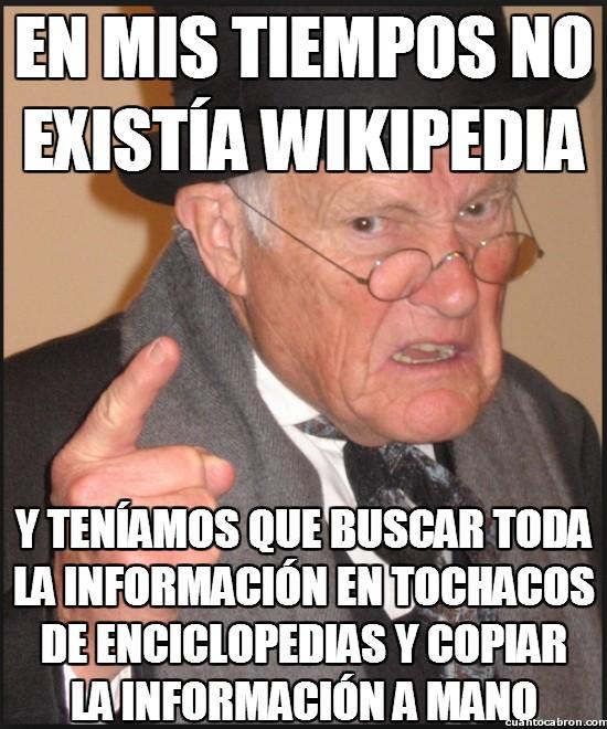 Meme_otros - No sabéis cómo era la vida antes de Wikipedia