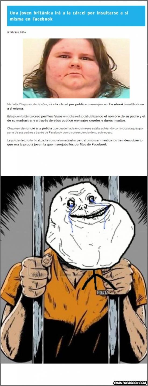 actualidad,carcel,denuncia falsa,facebook,forever alone,gorda,insultar
