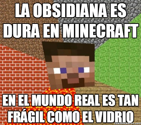 Minecraft - La realidad de la obsidiana