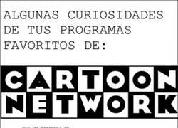 Enlace a Algunas curiosidades de grandes series de Cartoon Network