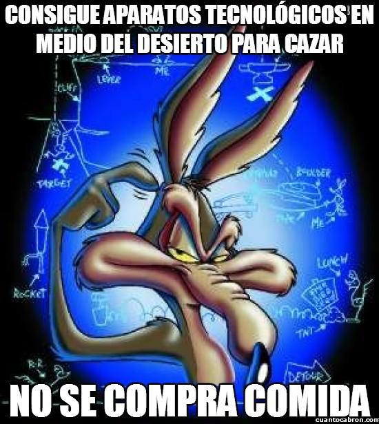 Meme_otros - Wile E. Coyote, no tan genio después de todo