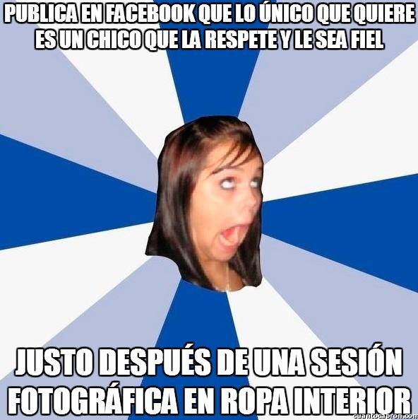 Amiga_facebook_molesta - Si quieres respeto, empieza por respetarte a ti misma
