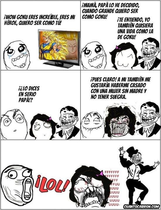 Trolldad - [Tema de la semana] ¡Todos queremos ser como Goku, por una razón u otra!