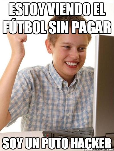 Hacker,Novato Internet,Pagar,RojaDirecta y tal