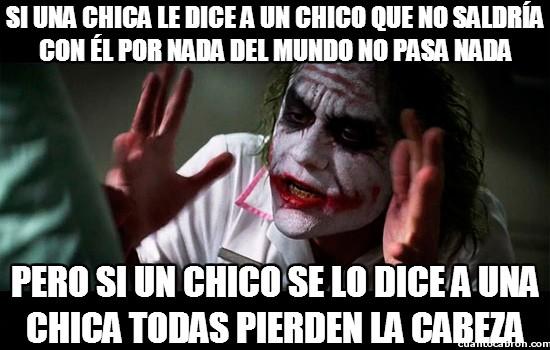 Joker - ¿Pero cómo te atreves a decirle algo así, insensible?