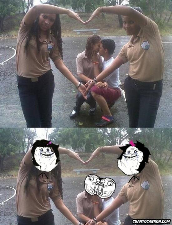Forever_alone - Lo que pasa con las amigas feas...