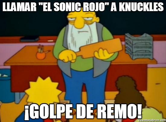 Golpe_de_remo - Sí tío, mi personaje favorito de los videojuegos es el Sonic rojo ese...