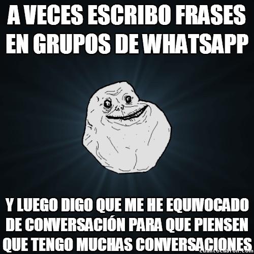 Meme_forever_alone - Forever alone, nivel: máximo