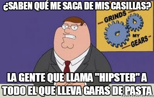 Peter_griffin - No es hipster todo lo que reluce