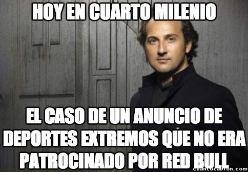 Cuarto_milenio - Red Bull everywhere