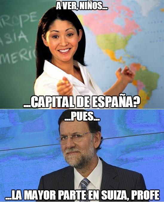 capital,chorizos,cuentas,dinero negro,paraisos fiscales,Profesora,Rajoy,sinvergüenzas,suiza