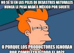 Enlace a Si una catástrofe afecta a todo Estados Unidos, a México debería pasarle algo también, ¿no?
