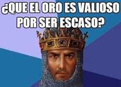 Enlace a Si el valor de las cosas depende de su escasez, en el Age of Empires...