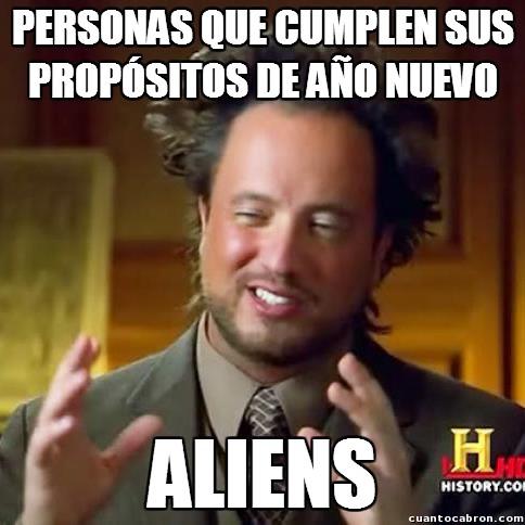 Ancient_aliens - CONFIESA. Seguro que tú tampoco cumples los propósitos de año nuevo