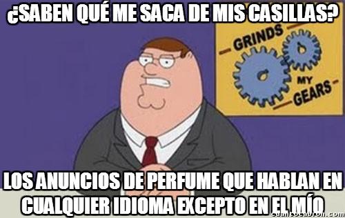 Peter_griffin - Estúpidos anuncios de perfume en otro idioma, ¿no creéis que deberían ser todos en castellano?