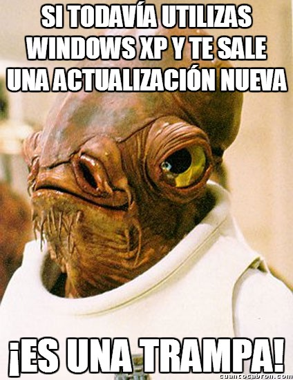 Its_a_trap - ¿Una actualización en Windows XP?