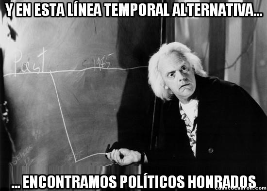 Meme_otros - Política honrada... ¡Existe!
