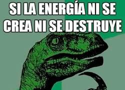Enlace a Si la energía ni se crea ni se destruye...