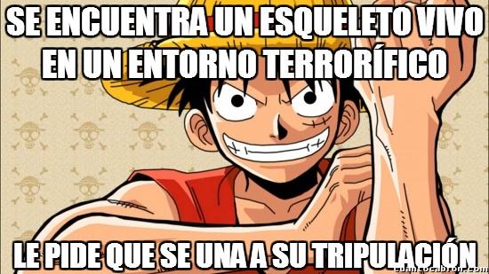 Meme_otros - Luffy y su facilidad para hacer amigos
