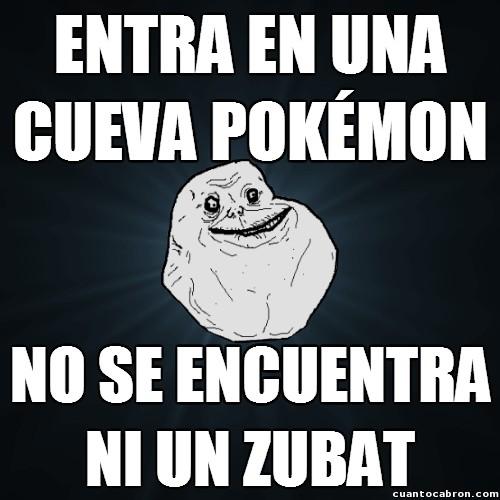 Meme_forever_alone - Ni los Pokémon quieren acercarse a él