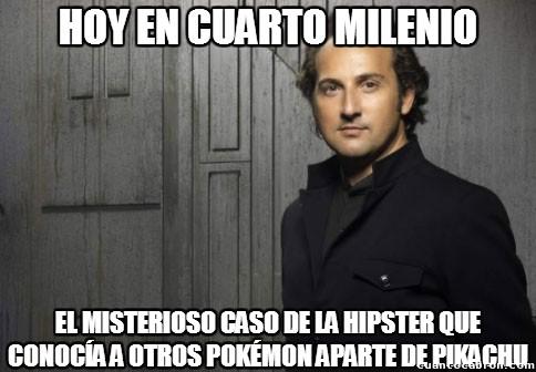 Cuarto_milenio - No, si yo soy superfan de Pokémon...