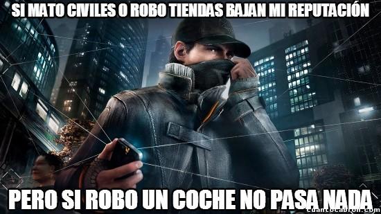 Meme_otros - En Watch Dogs hay más impunidad que en España