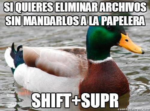 Pato_consejero - Solución para borrar archivos definitivamente a la primera