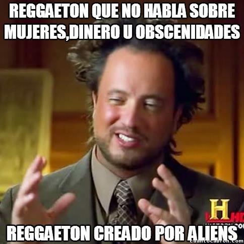 Ancient_aliens - Reggaeton de origen desconocido