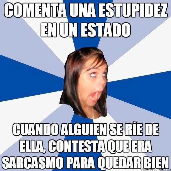 Amiga_facebook_molesta - Sí, ahora intenta quedar bien...