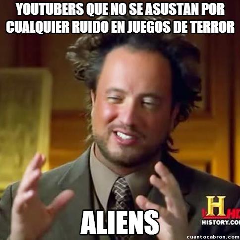 Aliens,ruido,susto,terror,videojuegos,youtubers