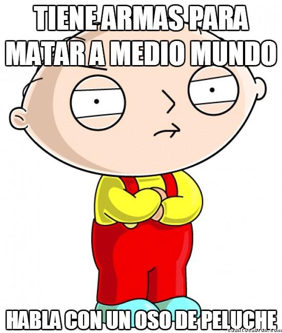 Meme_otros - Stewie, ese pequeño cabroncete loco