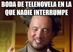 Enlace a Las mujeres de las telenovelas nunca llegan a casarse...
