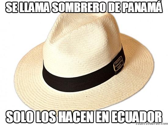 Meme_otros - Lo raro de los sombreros de Panamá