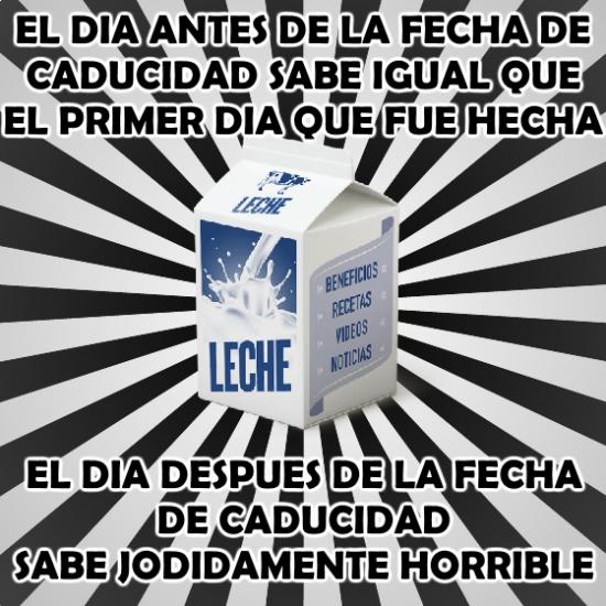 Meme_otros - La leche es muy consciente de su propia fecha de caducidad