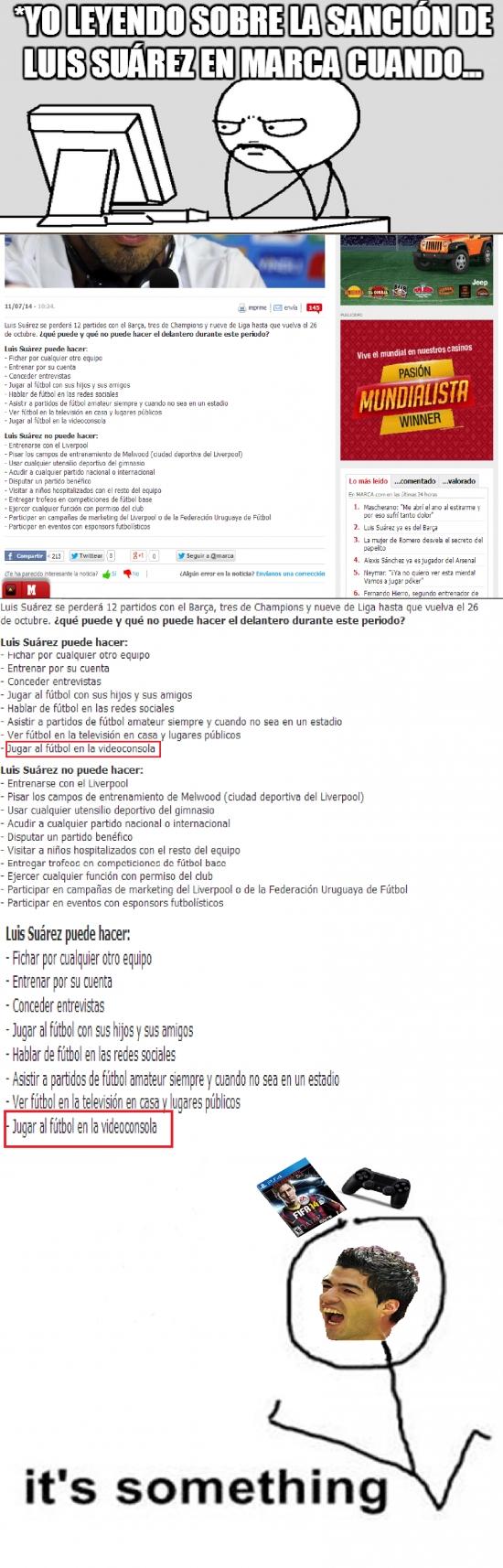 Its_something - Leyendo sobre la Sanción de Luis Suárez en Marca cuando...