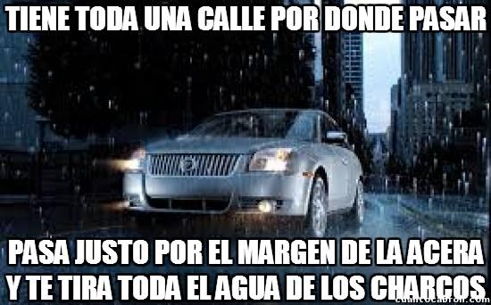 Meme_otros - Los coches en días de lluvia pueden ser los más trolls