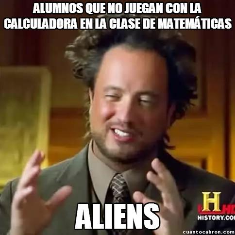 Ancient_aliens - En todas las clases siempre hay alguno...
