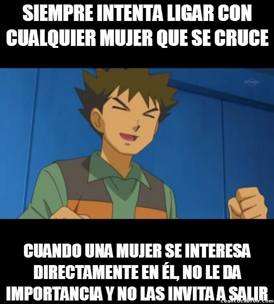 Meme_otros - En el fondo, Brock es como todos los tíos...