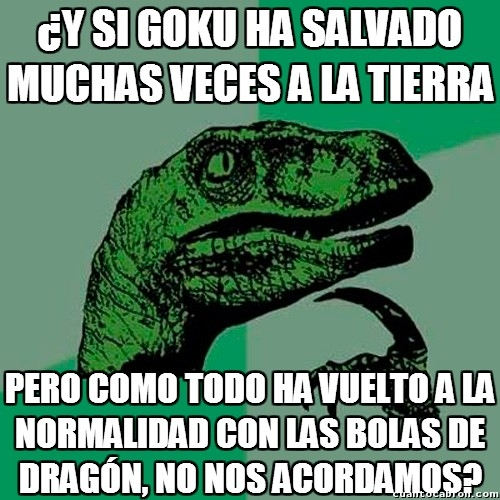 bola de dragón,dragon ball,goku,paradoja,philosoraptor,recordar,salvar