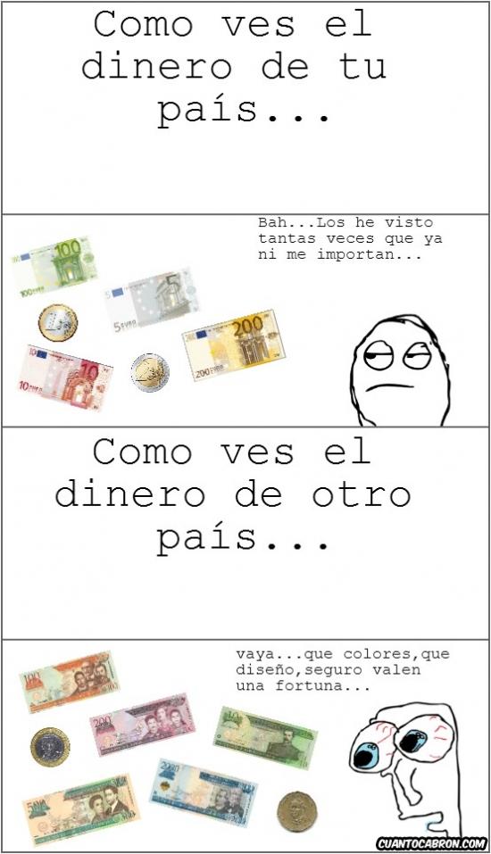 Otros - Esa emoción al ver dinero extranjero...