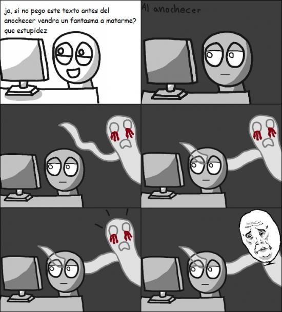Okay - Y ésta es la principal razón por la que no me dan miedo los fantasmas