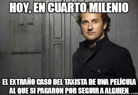 Cuarto_milenio - A los taxistas nunca les pagan...