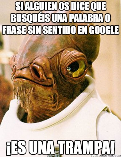 Its_a_trap - Google esconde cosas terribles